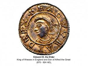Edward III the elder King of Wessex 870 - 942ad