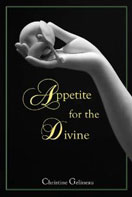 Appetite for the Divine by Christine M. Gelineau