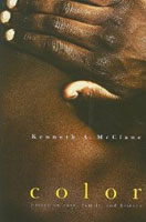 Color: Essays on Race, Family, and History by Kenneth A. McClane