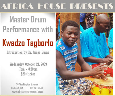 Ghanaian Master Drummer Kwadzo Tagborlo Live at Africa House in Endicott on October 21, 2009