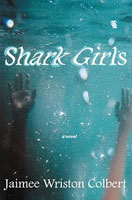 Shark Girls by Jaimee Wriston Colbert