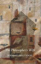 The Philosopher's Wife by Emily Vogel