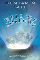 Well of Sorrows - Benjamin Tate