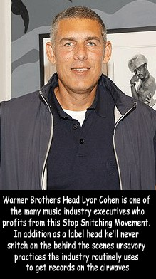 Lyor Cohen, Warner Brothers, music industry executive who profits from stop snitching movement